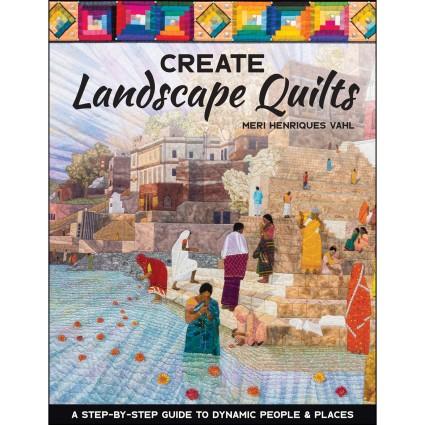 Create Landscape Quilts Book