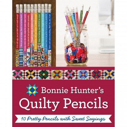 Quilter's Pencil 10ct sweet sayings Bonnie K Hunter