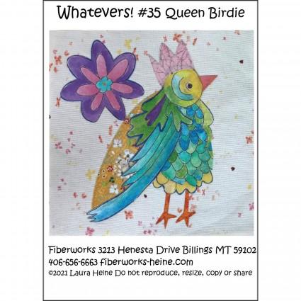 Whatevers! #35 Queen Birdie
