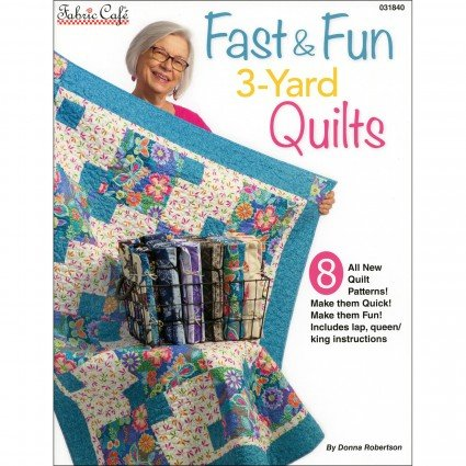 Fast & Fun 3 Yard Quilts Softcover