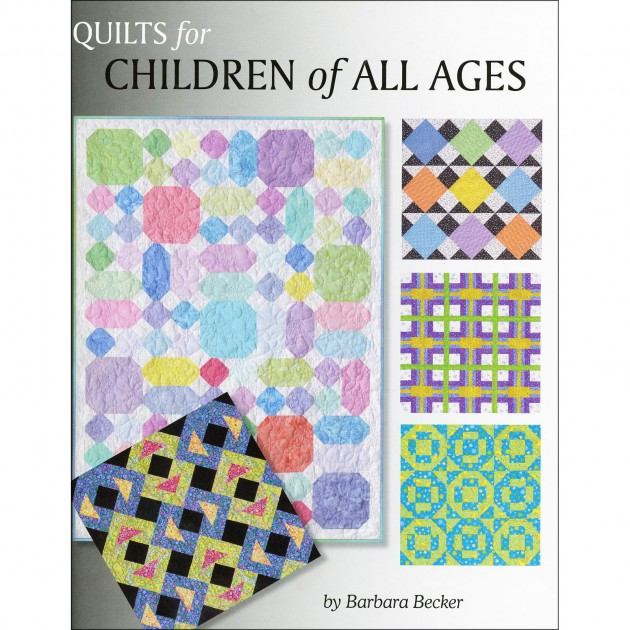 Quilts for Children of All Ages