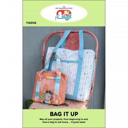 Bag It Up from The Fat Quarter Gypsy