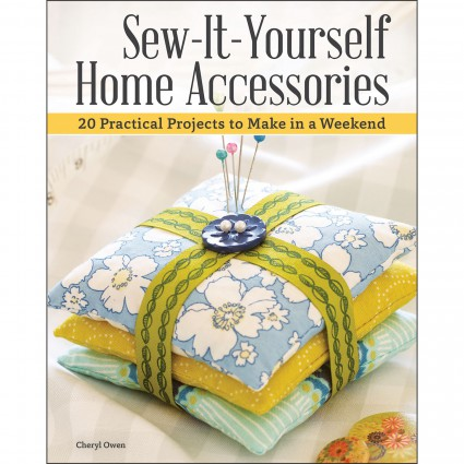 Sew It Yourself: Home Accessories