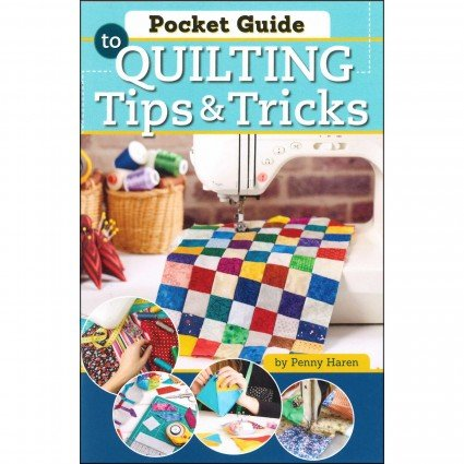 101 Quilting Tips & Tricks