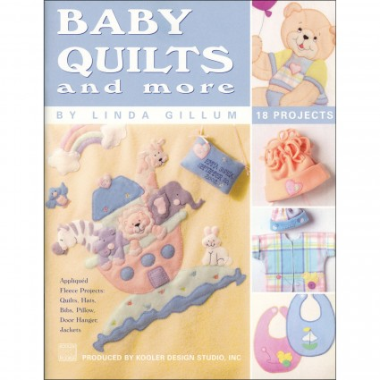 Baby Quilts and More Projects by Linda Gillum