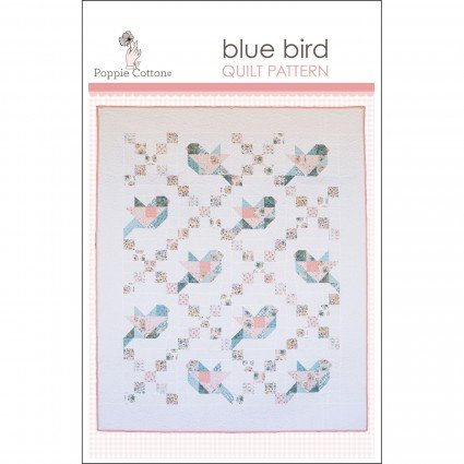 Blue Bird - Bluebird - Quilt Pattern by Poppie Cotton - 50 X 60