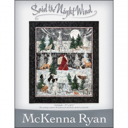 Said The Night Wind Quilt Kit by McKenna Ryan