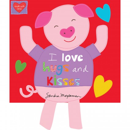 Huggable & Loveable Books I love Hugs and Kisses