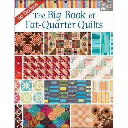 Book - The Big Book of Fat-Quarter Quilts