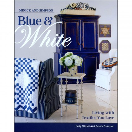 Blue & White by Minick & Simpson -Hard Cover