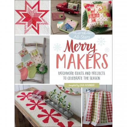 Moda All-Stars: Merry Makers