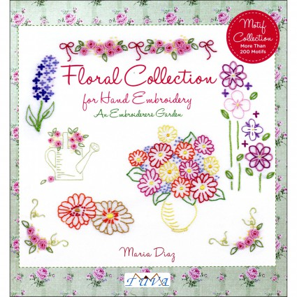 Floral Collection: for Hand Embroidery