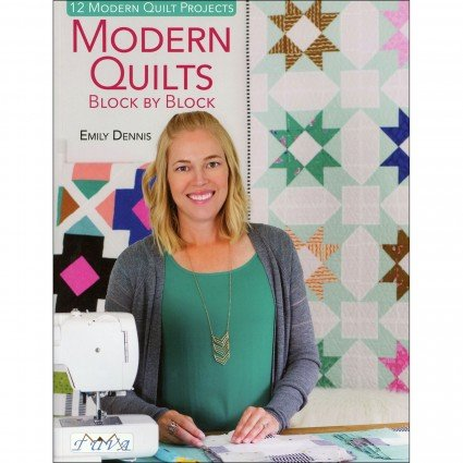 MODERN QUILTS BLOCK BY BLOCK - BOOK