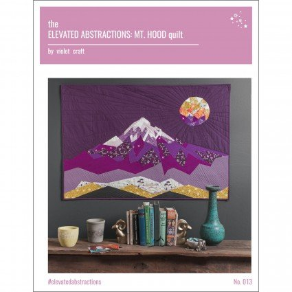 The Elevated Abstractions: Mt. Hood Quilt by Violet Craft