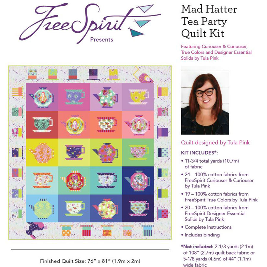 New! Tula Pink Curiouser & Curiouser - Mad Hatter Tea Party Quilt Kit