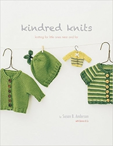Book: Kindred Knits:  Knitting for Little Ones Near and Far