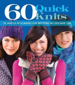 60 Quick Knits (Cascade 220)