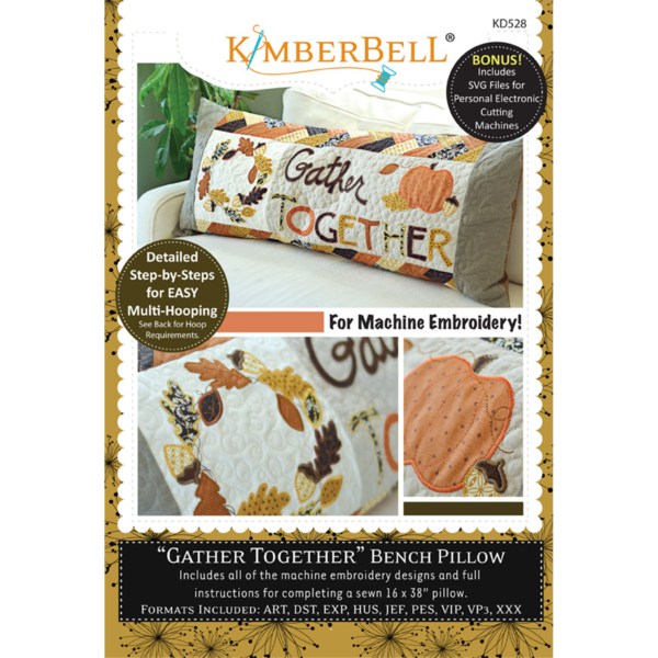 Gather Together Bench Pillow - Machine Embroidery CD