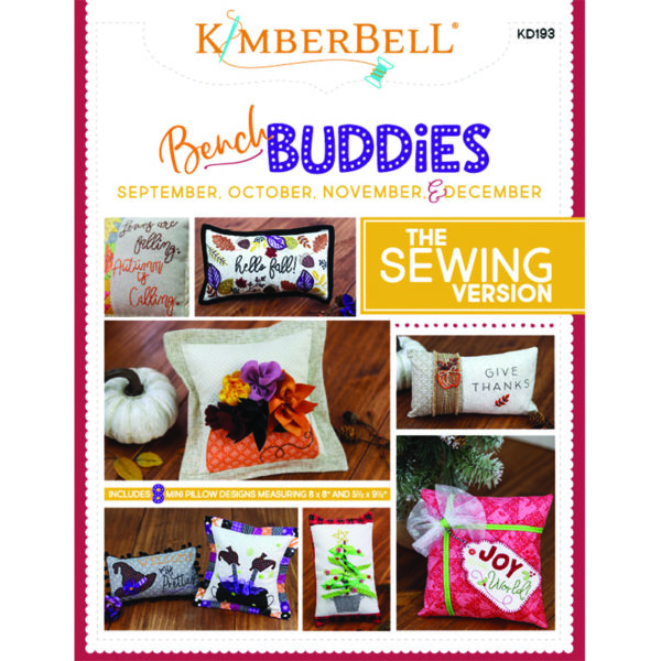KD-193 Bench Buddies {September, October, November, and December} Sewing Version