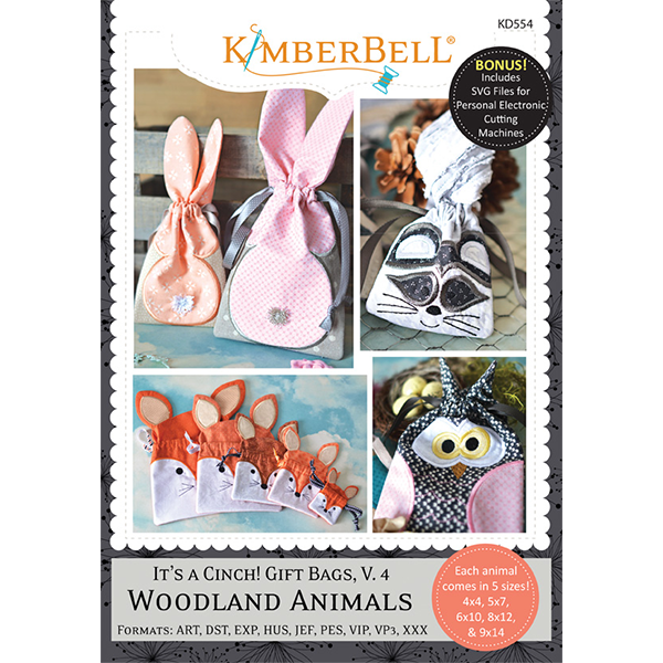 Kimberbell It's a Cinch! Gift Bags, Volume 4: Woodland Animals Machine Embroidery
