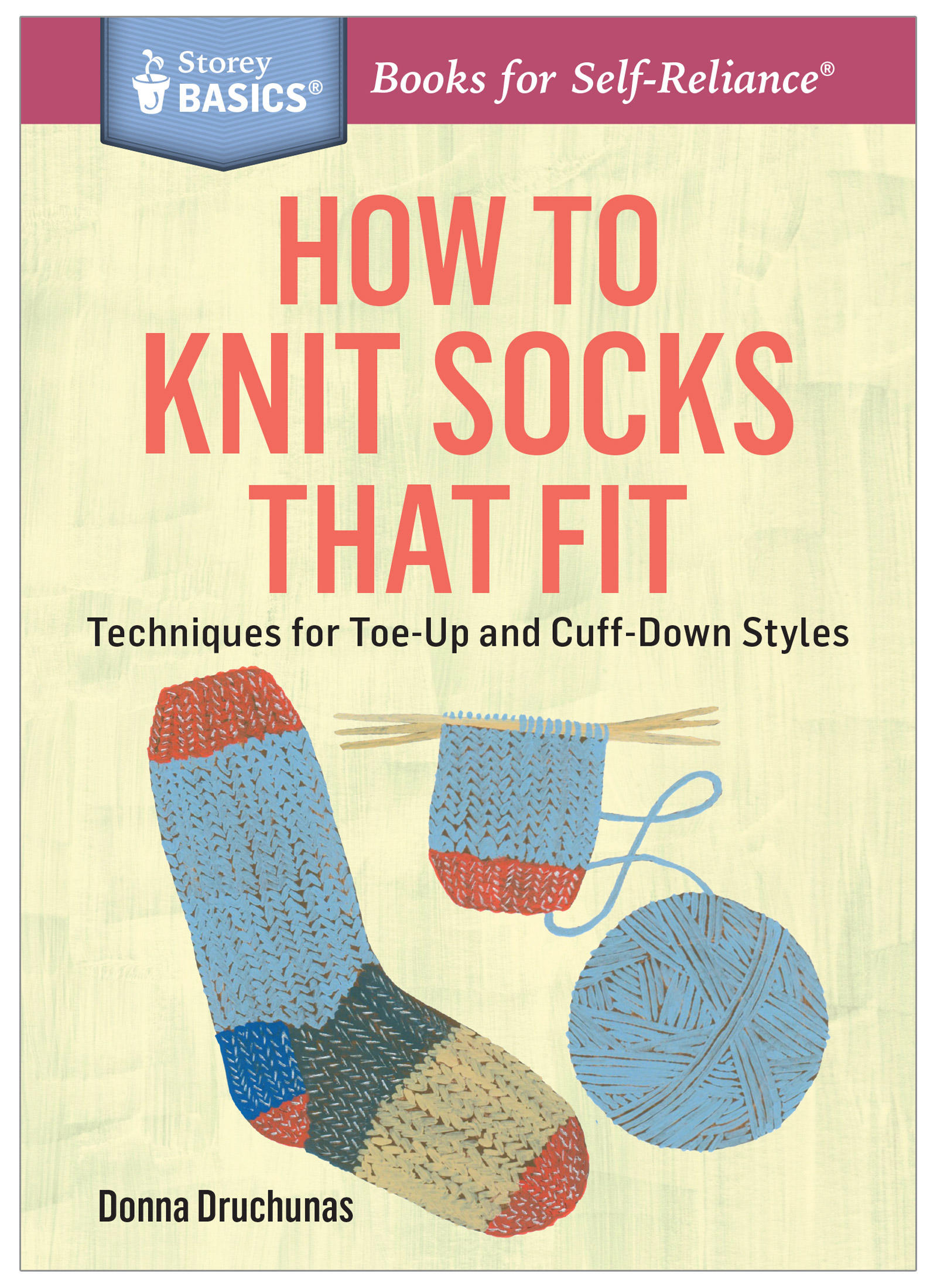 Basics:  How to Knit Socks That Fit by Donna Druchunas
