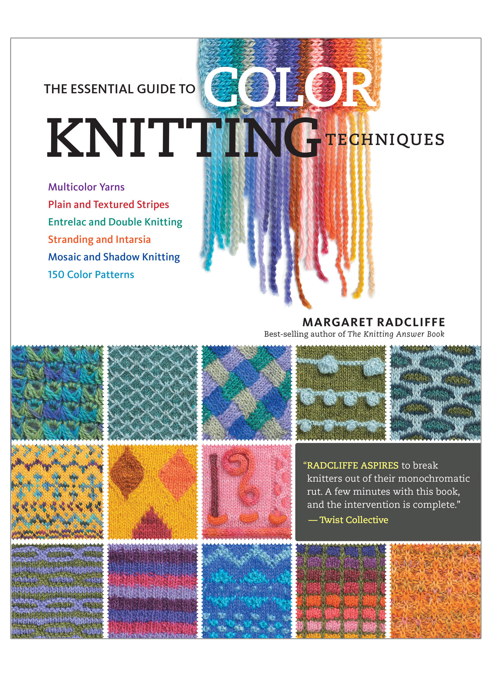 The Essential Guide to Color Knitting Techniques Soft Cover