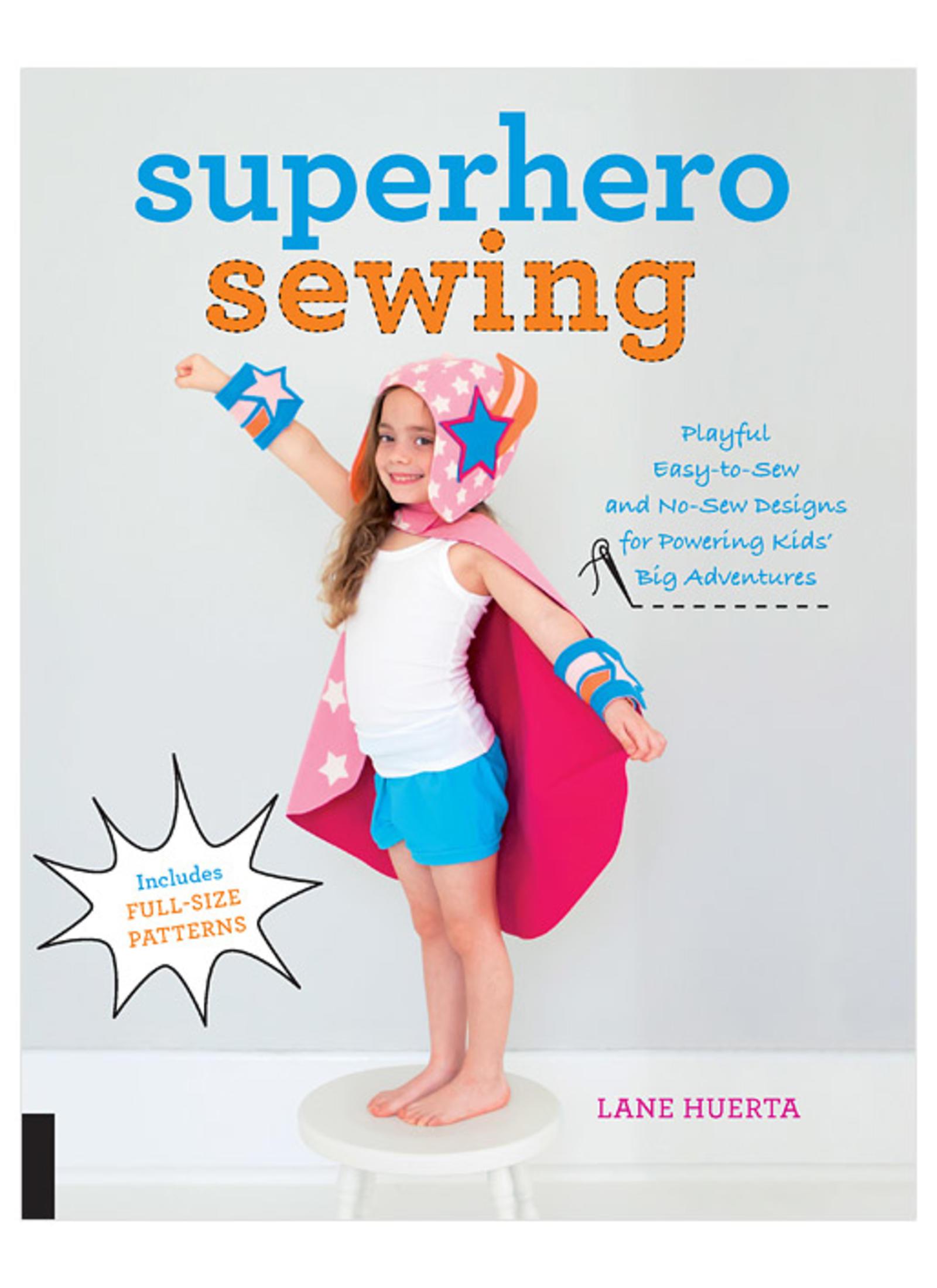 Superhero Sewing - Lane Huerta
