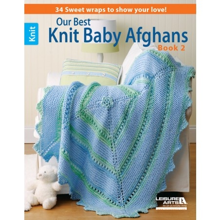 BK KN Our Best Knit Baby Afghans Book 2