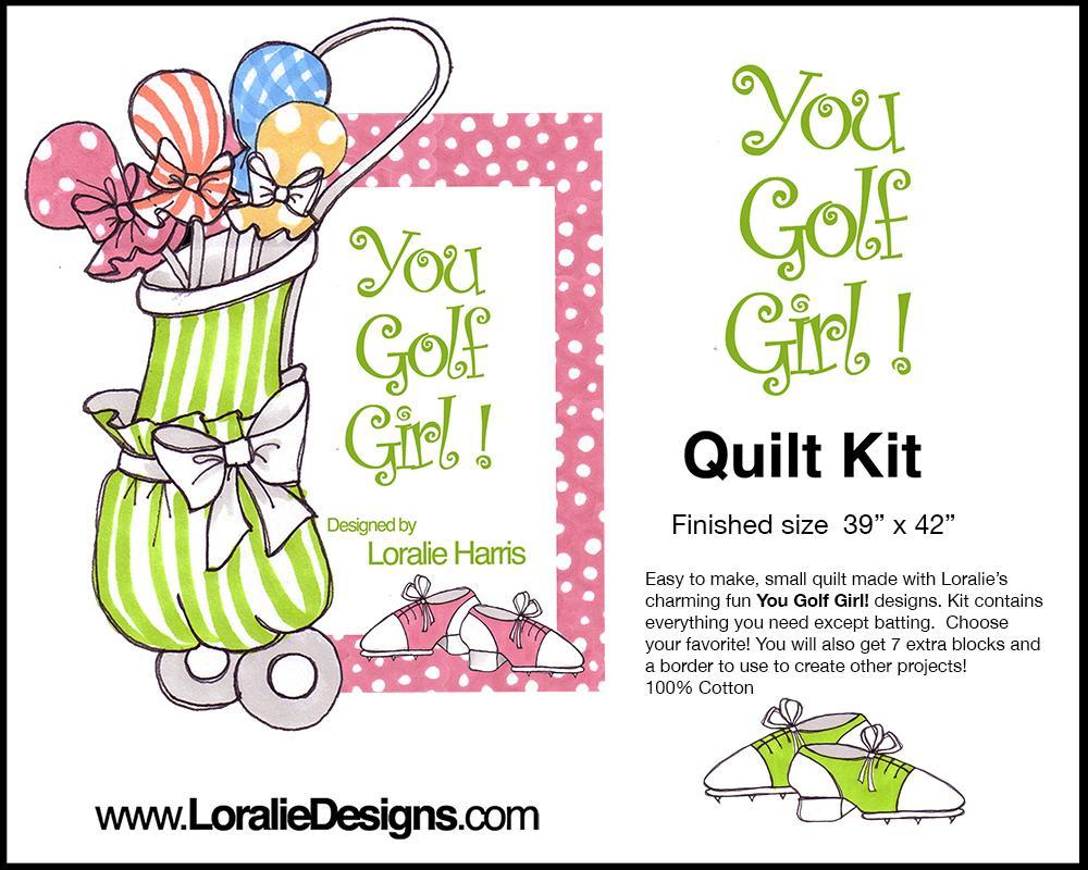 You Golf Girl! Quilt Kit
