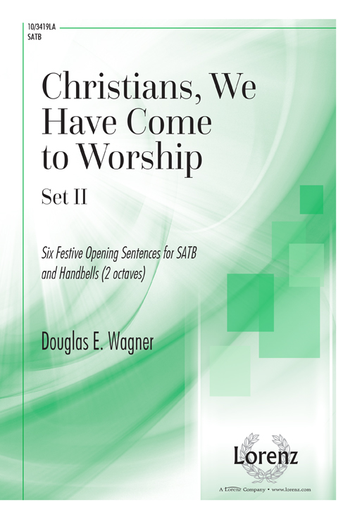 CHRISTIANS WE HAVE COME TO WORSHIP SET 2 WITH 2 OCTAVE HANDB (103419LA )