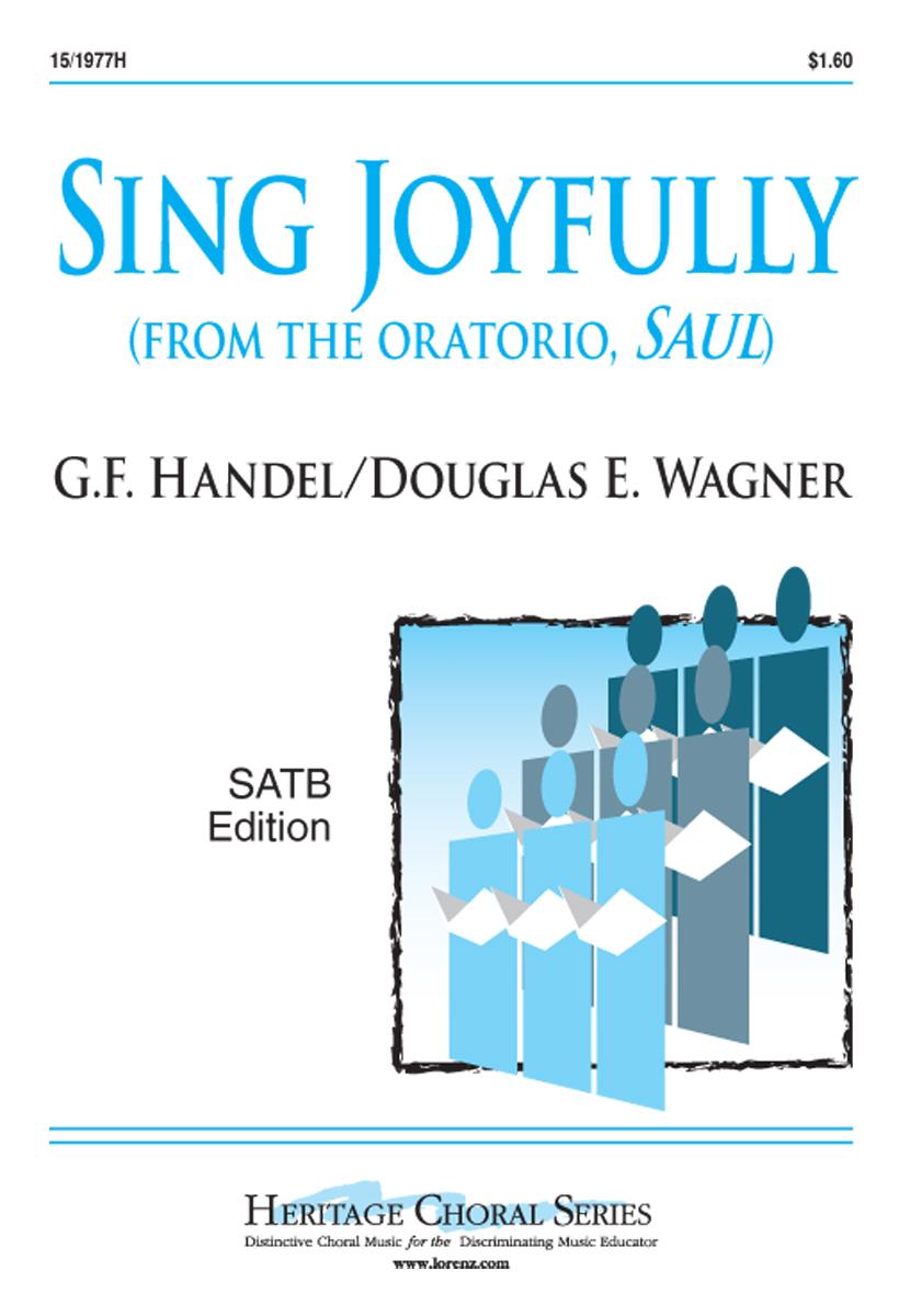 SING JOYFULLY FROM THE ORATORIO SAUL HANDEL WAGNER