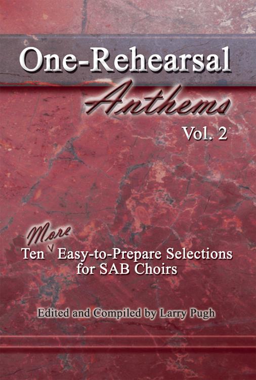 ONE REHEARSAL ANTHEMS 2 PUGH (451122L ) (SAB Sacred Books )