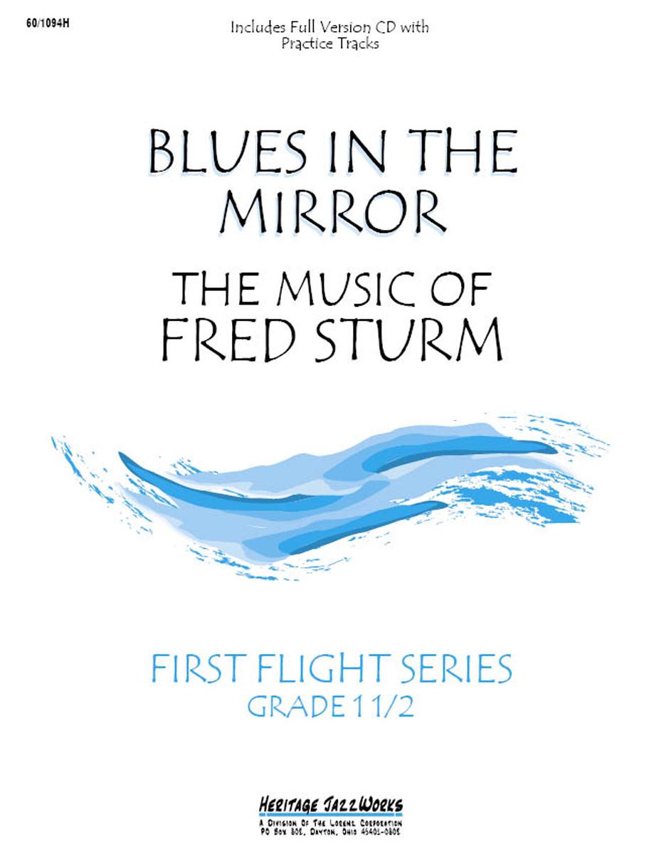 BLUES IN THE MIRROR GRADE 1 1/2 STURM