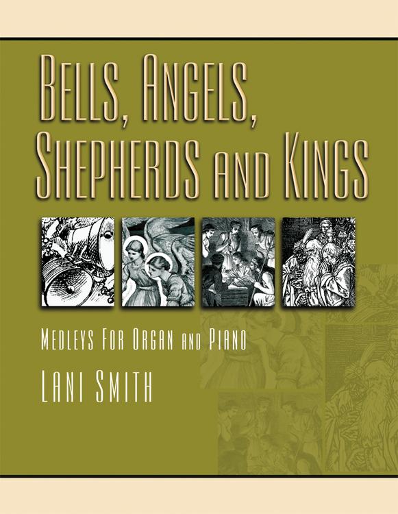 BELLS ANGELS SHEPHERDS & KINGS SMITH (701537L )