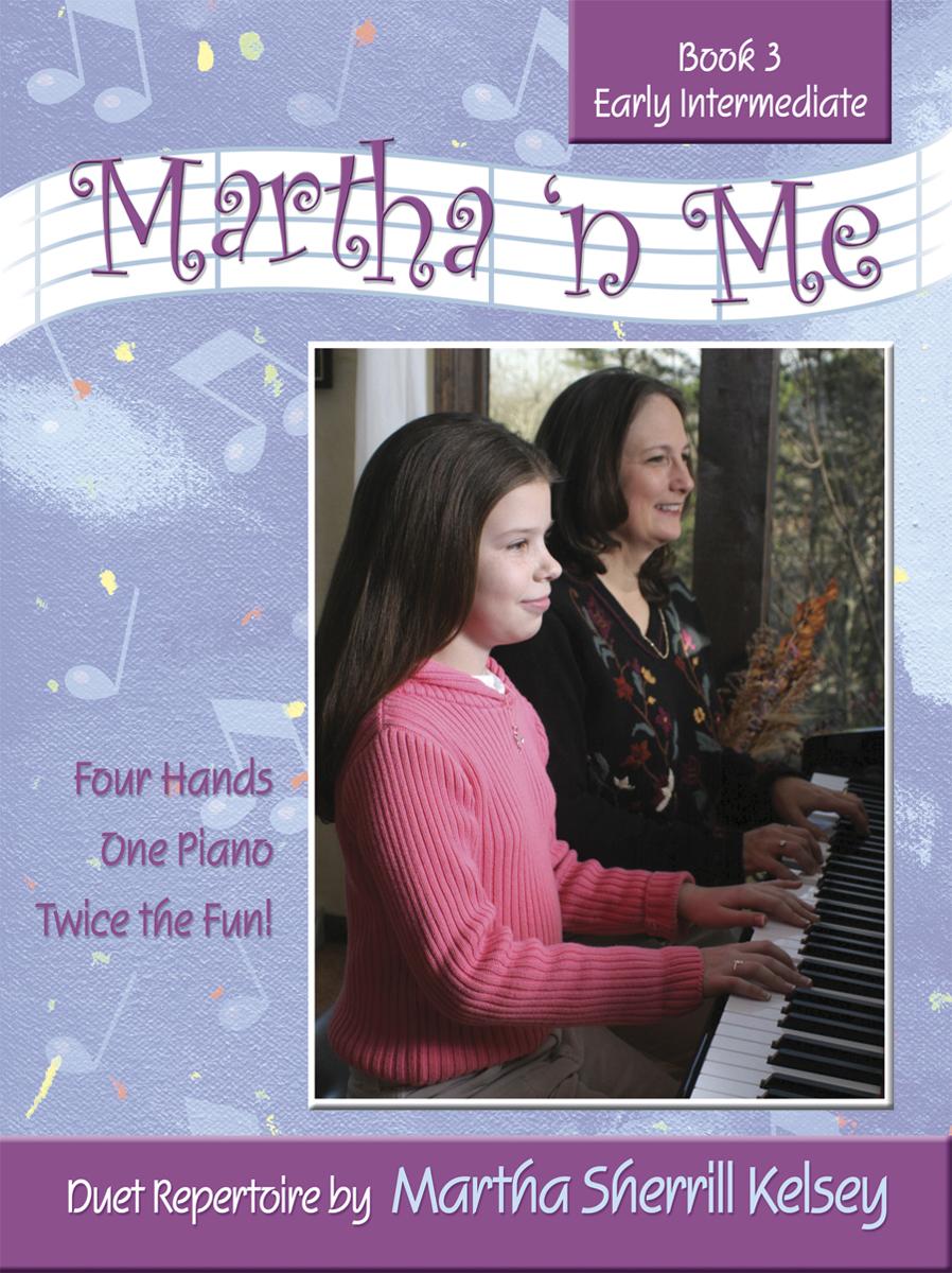 MARTHA N ME 3 KELSEY (701565H ) (Piano Duet Books )