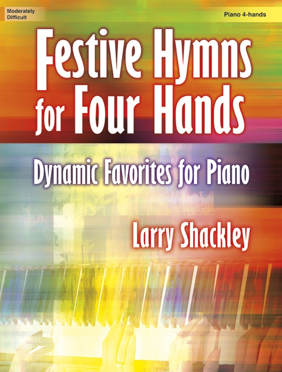 FESTIVE HYMNS FOR FOUR HANDS SHACKLEY (701773L ) (Sacred Piano Duet Folios )