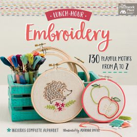 Lunch-Hour Embroidery - 130 Playful Motifs from A to Z - Includes Complete Alpha...