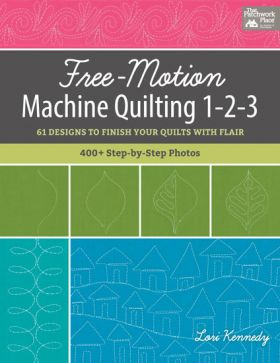 Book - Free-Motion Machine Quilting 1-2-3 - 61 Designs to Finish Your Quilts with Flair...(Martingale)