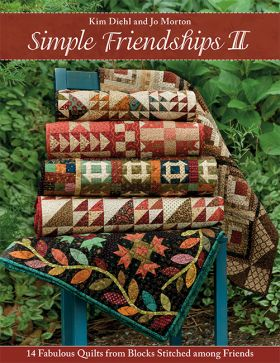 Simple Friendships II - 14 Fabulous Quilts from Blocks Stitched among Friends