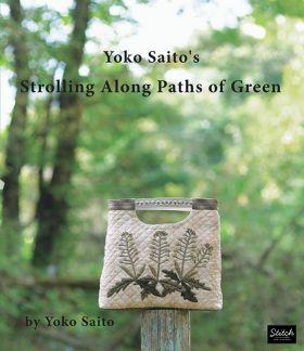 D6003 Yoko Saito's Strolling Along Paths of Green