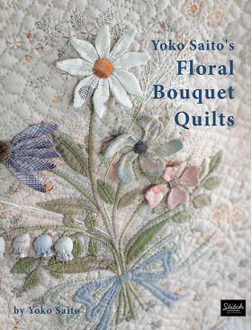 D6008 Yoko Saito's Floral Bouquet Quilts