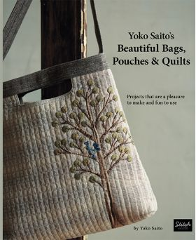 D6017 Yoko Saito's Beautiful Bags, Pouches & Quilts - Projects That Are a Pleasure to ...