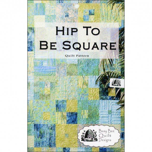 Hip To Be Square Quilt Kit with Border