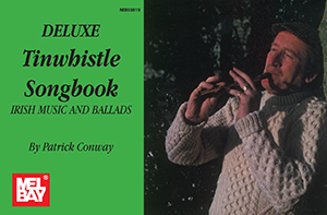 DELUXE TINWHISTLE SONGBOOK CONWAY (93819 ) (Pennywhistle )