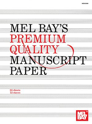 MEL BAY PREMIUM QUALITY MANUSCRIPT PAPER 12 ST 24 PG (93898 ) (Manuscript )
