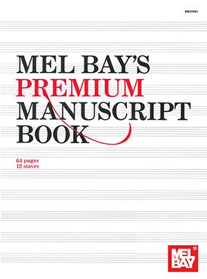 MEL BAY PREMIUM MANUSCRIPT BOOK 12 ST 64 PG (93963 ) (Manuscript )
