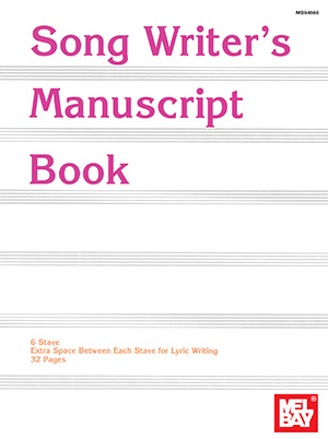 MEL BAY SONG WRITERS MANUSCRIPT BOOK 6 ST 32 PG (94568 ) (Manuscript )