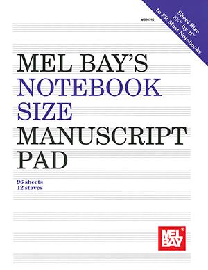 MEL BAY NOTEBOOK SIZE MANUSCRIPT PAD 12 ST 96 PG 8 1/2 X 11 (94762 ) (Manuscript )