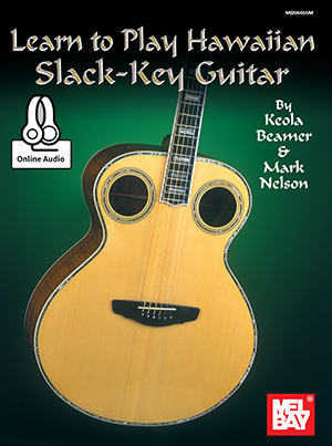 LEARN TO PLAY HAWAIIAN SLACK KEY GUITAR BEAMER NELSON ONLNE (96695M )