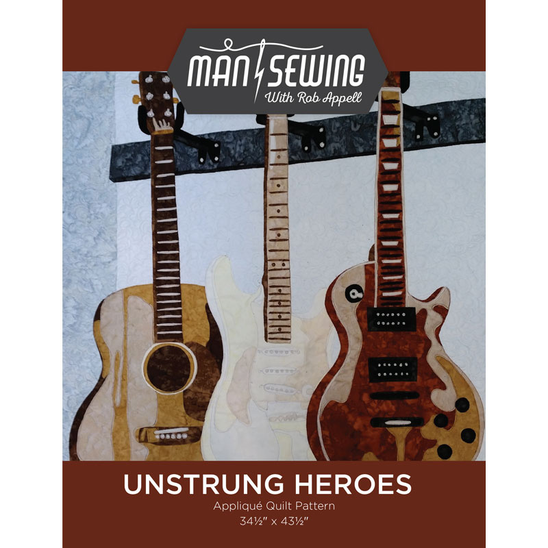 Man Sewing Unstrung Heroes Applique Quilt Pattern